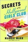 That's life in Hollywood—where the right friends, and the secrets they know, can make or break a career.