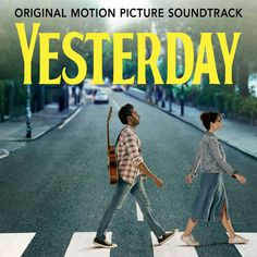 Buy Yesterday (Original Motion Picture Soundtrack) by Himesh Patel at Mighty Ape NZ. Yesterday, everyone knew The Beatles. Today, only Jack remembers their songs. From Academy Award-winning director Danny Boyle and writer Richard Curti. Beatles Songs, Die Beatles, Lily James, Liverpool, Neil Young, Grand Tour, Ed Sheeran, Soundtrack, Eurovision Song Contest