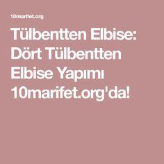 Tülbentten Elbise: Dört Tülbentten Elbise Yapımı 10marifet.org'da!