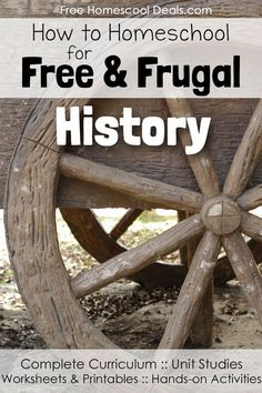 How to Homeschool for FREE and Frugal: History!