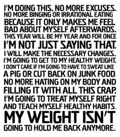My weight isnt going to hold me back anymore