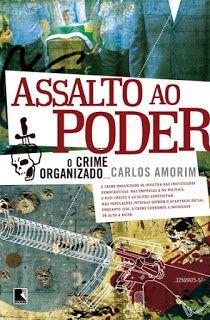 Ebooks Grátis PDF: Assalto ao Poder – Carlos Amorim - Ebooks Grátis P...