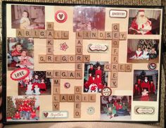 Scrabble pieces with family names and pictures! :)