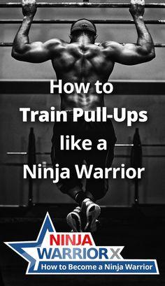 How to Train Pull-Ups like a Ninja Warrior - The 6 Essential Exercises Ninja Warrior Gym, Warrior Workout, American Ninja Warrior, Grip Strength Exercises, Bodyweight Strength Training, Plyometric Workout, Plyometrics, Basic Calisthenics, Ninja Training