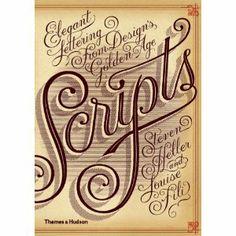 Scripts: Elegant Lettering from Design's Golden Age $29.70