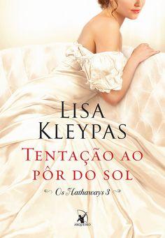 Tentação ao Pôr do Sol (Tempt Me at Twilight) – Lisa Kleypas – #Resenha | O Blog da Mari