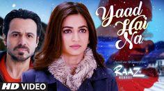 Online Video Song Yaad Hai Na - Emraan Hashmi Online Video Song, Online Video…