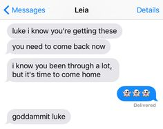 "Luke would kind of own up to his ghosting. | 13 Texts From The ""Star Wars"" Universe"