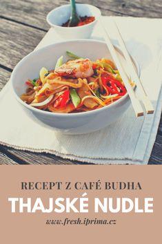 #nudle #thajskakuchyne #recept #primafresh Z Cafe, Asian Recipes, Ethnic Recipes, Japchae, Thai Red Curry, Sushi, Buddha, Food, Meal