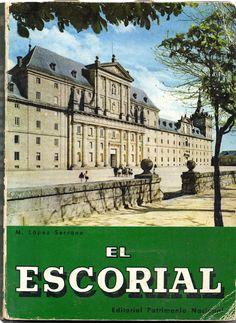 El Escorial – O Escorial (O Mosteiro e as casinhas do Príncipe e do Infante) | VITALIVROS