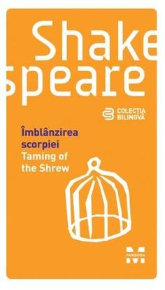 William Shakespeare - Imblanzirea scorpiei/The Taming of the Shrew -