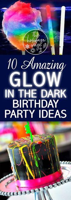 10 Amazing Glow In The Dark Birthday Party Ideas Neon Birthday, Birthday Cakes For Teens, 13th Birthday Parties, Birthday Party Games, Cool Birthday Cakes, Birthday Crafts, Birthday Cupcakes, Birthday Party Decorations, Girl Birthday