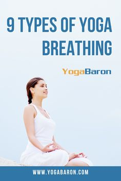 Dive deep into daily yoga exercises with these 9 types of yoga breathing that will not only cleanse your aura, but will also strengthen your core. #yoga #yogabreathing #breathingexercise #yogameditation #yogabenefits #yogatips #dailyyoga #yogalifestyle #yogaexercises #yogaposes Yoga Breathing Techniques, Yoga Breathing Exercises, Yoga Exercises, Beginner Yoga, Yoga For Beginners, Ashtanga Yoga, Vinyasa Yoga, Yoga Fitness, Fitness Tips