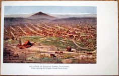1905 Postcard: Colorado Springs & Cripple Creek Railroad - Cripple Creek, CO