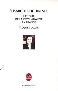 L'histoire de la psychanalyse en France :Jacques-Lacan