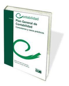 Plan General de Contabilidad. Comentarios y casos prácticos