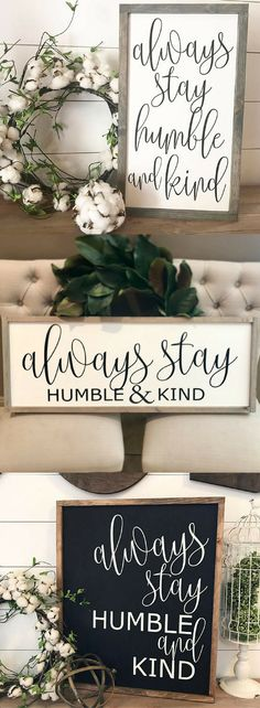Always stay humble and kind CURSIVE 12x20 / hand painted / wood sign / farmhouse style / rustic #afflink . farmhouse decor. farmhouse inspiration. fixer upper decor. fixer upper inspiration.