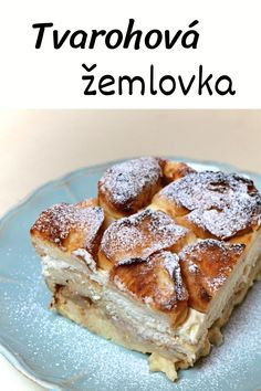 Žemlovka s tvarohem, zemlbába, sladký dezert z rohlíků a tvarohu, recept s jablky. Zkuste naši domácí žemlovku! Slovakian Food, Bread And Pastries, Cheesecakes, Food Art, French Toast, Food And Drink, Menu, Sweets, Baking
