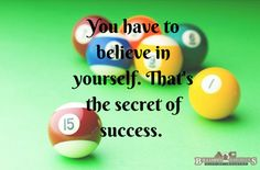 Motivation | A&C Billiards- Motivational Quotes | Pinterest ... on pool patterns, pool stamping designs, pool felt designs, pool table cloth designs, pool team logos designs, pool decal designs, pool wood designs, pool plaster designs, pool computer designs, pool mosaic designs, pool shirts designs, pool art designs, pool templates, pool crafts, pool stabilizer, pool home designs, pool paint designs, pool applique designs, pool plumbing designs,