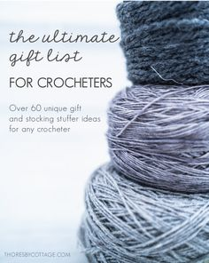 Stuck with what to buy for a crochet lover? The ultimate list of gifts for crocheters with over 60 present ideas & stocking stuffer suggestions. Crochet Motif, Crochet Yarn, Free Crochet, Embroidery Patterns, Knitting Patterns, Crochet Patterns, Over 60, Crochet Projects, Crochet Tutorials