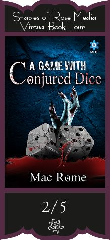New Age Mama: Book Spotlight - A Game with Conjured Dice by Mac Rome