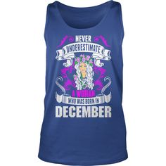 Never Underestimate A Woman Who Was Born In Decemb Long Sleeve Shirt #gift #ideas #Popular #Everything #Videos #Shop #Animals #pets #Architecture #Art #Cars #motorcycles #Celebrities #DIY #crafts #Design #Education #Entertainment #Food #drink #Gardening #Geek #Hair #beauty #Health #fitness #History #Holidays #events #Home decor #Humor #Illustrations #posters #Kids #parenting #Men #Outdoors #Photography #Products #Quotes #Science #nature #Sports #Tattoos #Technology #Travel #Weddings #Women