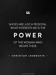Image result for quotes about shoes
