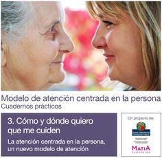 Cuaderno 3. Cómo y dónde quiero que me cuiden ▸ http://www.matiafundazioa.net/documentos/ficheros/publicaciones/3.euskera-castellano.pdf