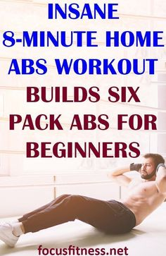 In this article, you will discover the insane 8-minute home abs workout builds six pack abs for beginners #abs #workout #sixpackabs #focusfitness
