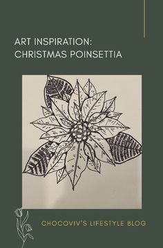 Art Inspiration: Christmas Poinsettia – Chocoviv's Lifestyle Blog