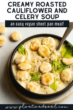 This creamy vegan roasted cauliflower soup with celery, garlic, and onion is roasted on a sheet pan before being blended smooth. A dairy-free, gluten-free, nut-free, and healthy soup recipe that yields a big batch for meal-prep. #sheetpanmeal #vegansoup #sheetpan #healthyrecipe #veganrecipe #cauliflowersoup