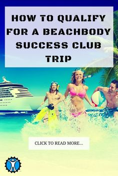 How to Qualify for a Beachbody Success Club Trip
