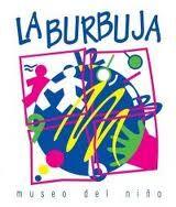 La Burbuja, Museo del Niño