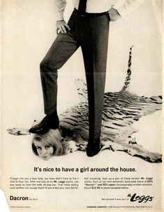 """""""It's nice to have a girl around the house."""" Under your shoe. One of the worst ads, ever."""