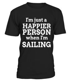 "# Happy to be Sailing T Shirts. Gifts Ideas for Sailors. .  Special Offer, not available in shops      Comes in a variety of styles and colours      Buy yours now before it is too late!      Secured payment via Visa / Mastercard / Amex / PayPal      How to place an order            Choose the model from the drop-down menu      Click on ""Buy it now""      Choose the size and the quantity      Add your delivery address and bank details      And that's it!      Tags: Gifts shirts for boat…"