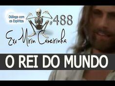 Diálogo 488 - O REI DO MUNDO - Espírito: Exu Mirim CAVEIRINHA - Médium: ...