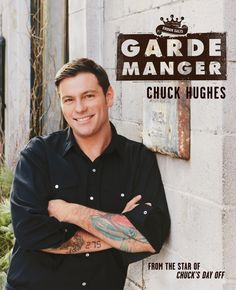 Chuck Hughes' first cookbook, Garde Manger, features recipes from his restaurant and his show. What's wonderful about the book is the energy the design brings—it matches Chuck's own style and approach to both cooking and life. Food Network Tv Shows, Food Network Canada, Food Network Recipes, Chuck Hughes, Crush City, Cookbook Shelf, I Am Canadian, Food Carving, Iron Chef