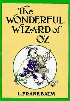 The Wonderful Wizard of Oz, L. Frank Baum