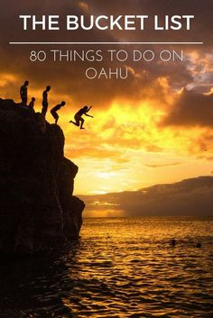80 things to do on Oahu.
