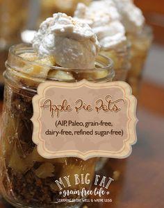 Apple Pie Pots (AIP, Paleo, grain-free, dairy-free, refined sugar-free)