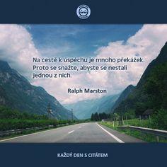 Na cestě k úspěchu je mnoho překážek | citáty o životě Ac Cobra, Deep Thoughts, Motto, Motivation, Determination, Inspiration