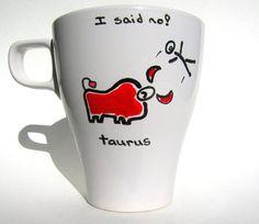 Taurus mug Gemini Cancer Leo Virgo Libra Scorpio Sagittarius Capricorn Aquarius Pisces Aries Mug
