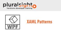 Pluralsight - XAML Patterns http://tutdownload.com/all-tutorials/programming/microsoft/csharp/pluralsight-xaml-patterns/