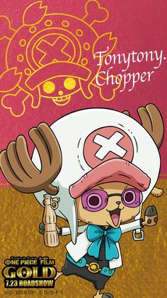One piece film: GOLD Chopper