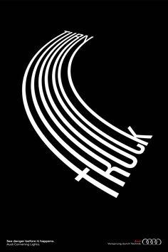 Audi Cornering Lights Print /Agency: Almapbbdo – from on Ello. Audi Cornering Lights Print / Agency: Almapbbdo – by on Ello. Bold Typography, Creative Typography, Typographic Poster, Crea Design, Graphisches Design, Print Design, Logo Design, Type Posters, Graphic Design Posters