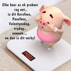 Lekker Dag, Cute Piglets, Afrikaanse Quotes, Pig Illustration, Goeie More, Fit Motivation, Little Pigs, Animal Quotes, Wisdom Quotes