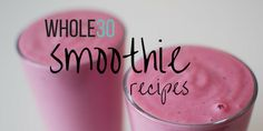 Whole30 smoothies are a tasty way to blend up breakfast or a snack - here are eight Whole30 smoothie recipes for your enjoyment!