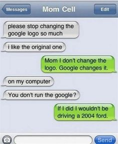 This is my mother, too.  |  24 Funny Texts & Auto Corrects from Mom