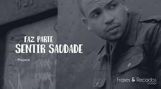 Frase da nova música do Projota! #frase #saudade