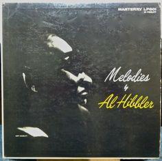 Al HIbbler- Melodies by...Label: Marterry LP 601(1956) Design: Burt Goldblatt.